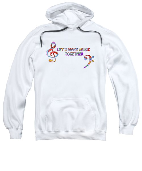 Let's Make Music Together - White Sweatshirt
