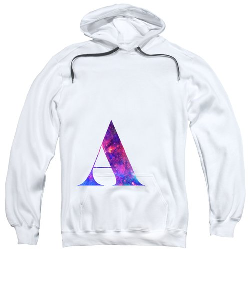 Letter A Galaxy In White Background Sweatshirt