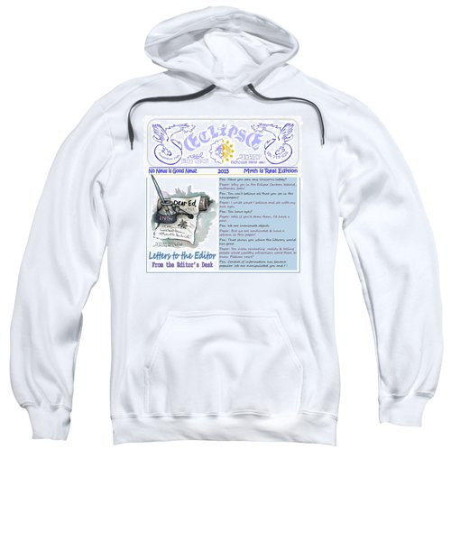 Real Fake News Letters To The Editor Sweatshirt