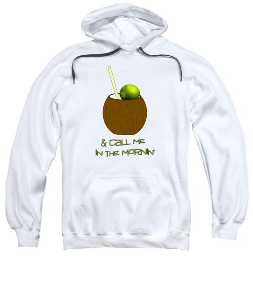 Lime In The Coconut Sweatshirt