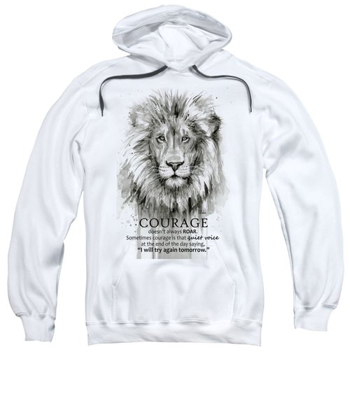 Lion Courage Motivational Quote Watercolor Animal Sweatshirt