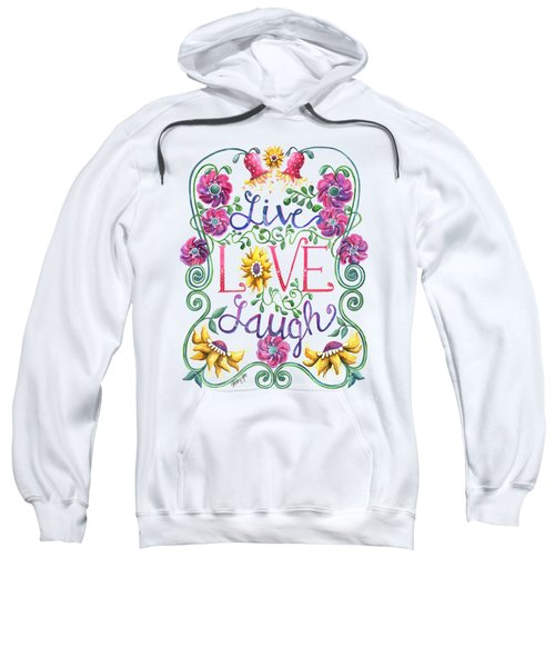 Live Love Laugh Sweatshirt