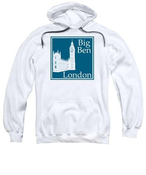 London's Big Ben In Blue Lagoon Sweatshirt by Custom Home Fashions
