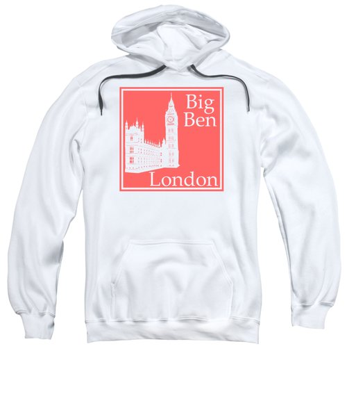 London's Big Ben In Coral Pink Sweatshirt by Custom Home Fashions