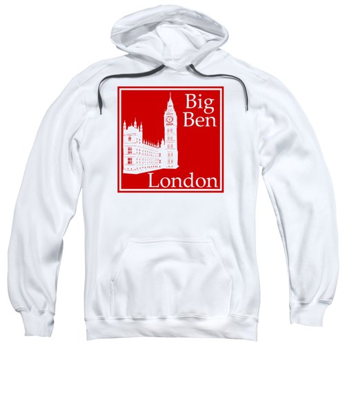 London's Big Ben In Red Sweatshirt by Custom Home Fashions