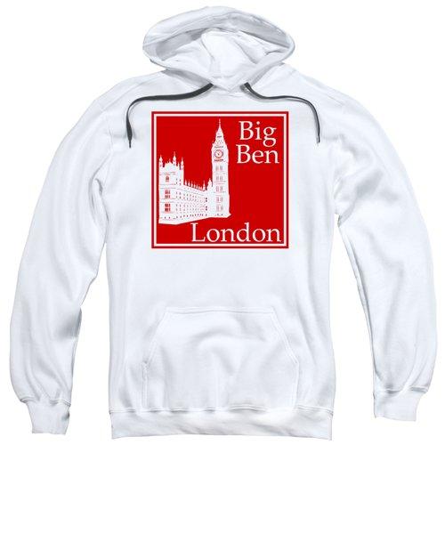 London's Big Ben In Red Sweatshirt