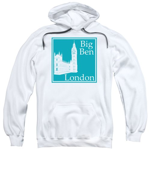 London's Big Ben In Robin's Egg Blue Sweatshirt