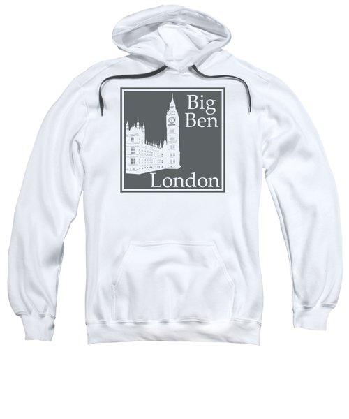 London's Big Ben In Storm Gray Sweatshirt by Custom Home Fashions
