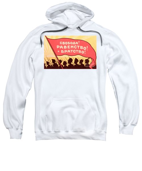 Long Live Equality And Brotherhood Sweatshirt