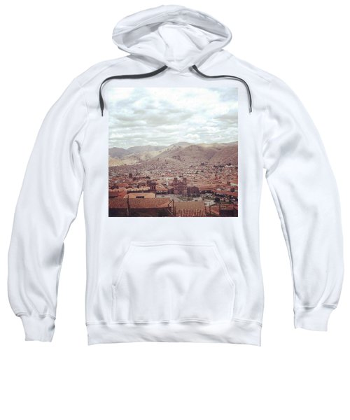 Looking Out Across Cusco At The Start Sweatshirt