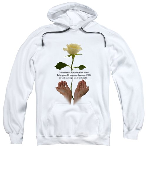 Lord, O My Soul Sweatshirt