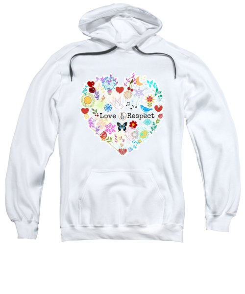 Love And Respect Sweatshirt
