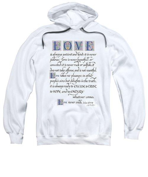Love Is Always Patient Sweatshirt