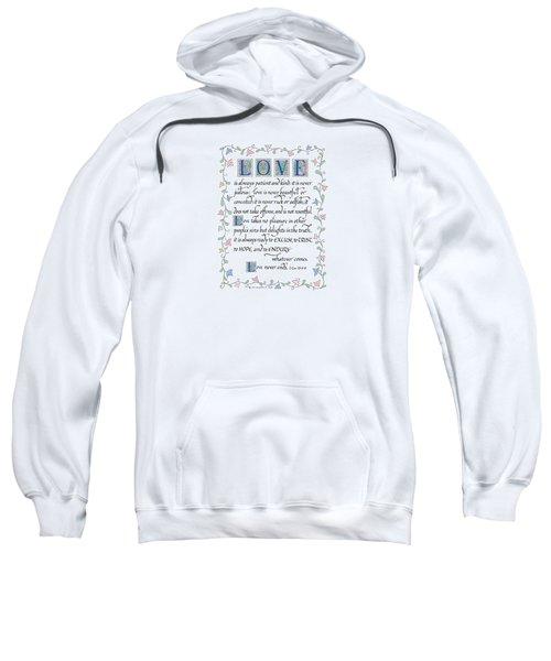 Love Is Always Patient-with Border Sweatshirt