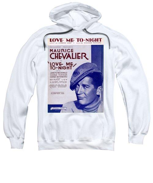 Love Me To-night Sweatshirt
