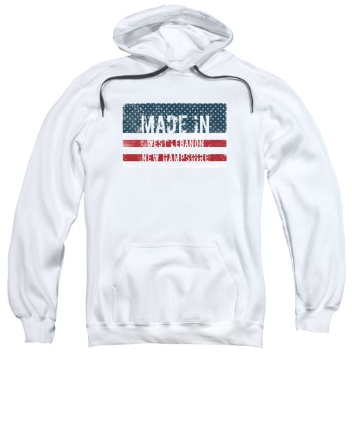 Made In West Lebanon, New Hampshire Sweatshirt