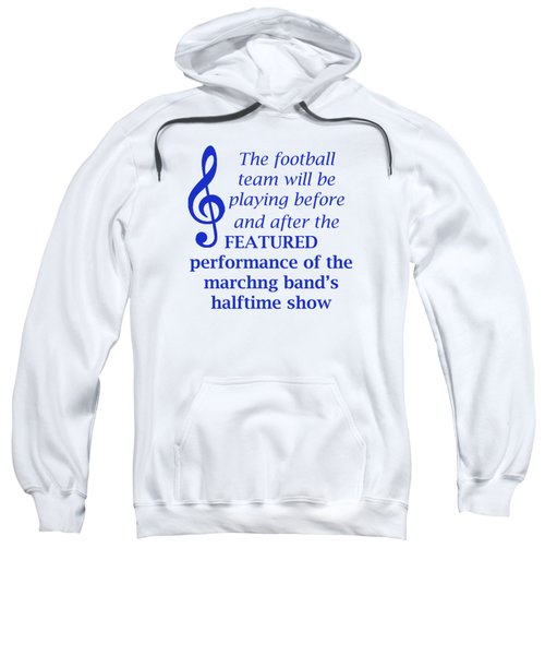 Marching Performance Sweatshirt