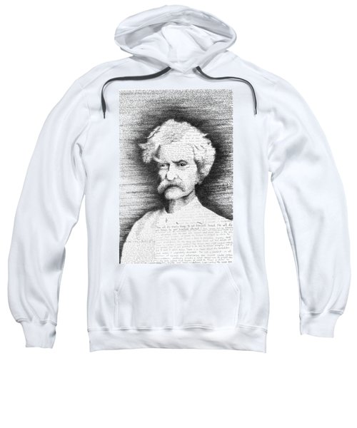 Mark Twain In His Own Words Sweatshirt