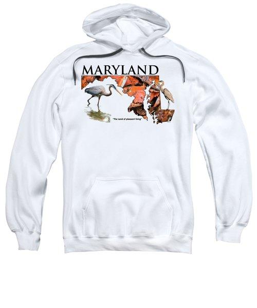 Maryland - The Land Of Pleasant Living Sweatshirt