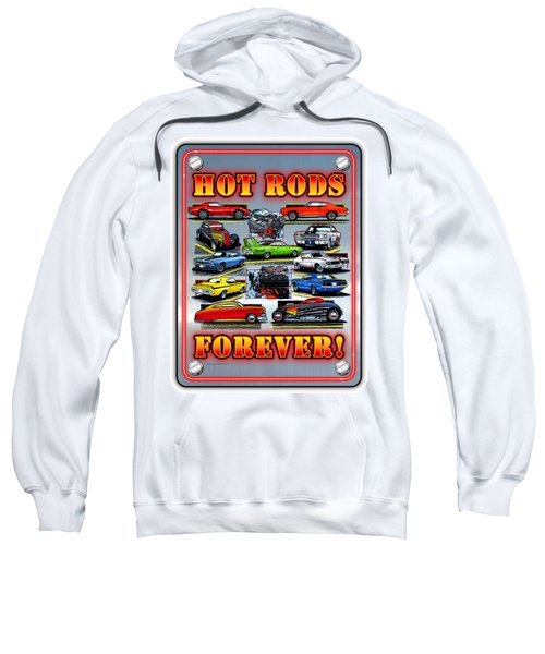 Metal Hot Rods Forever Sweatshirt
