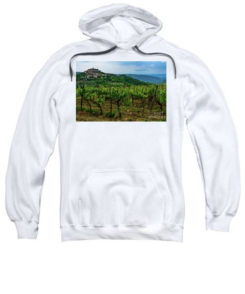 Motovun And Vineyards - Istrian Hill Town, Croatia Sweatshirt