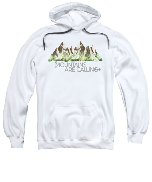 Mountains Are Calling Sweatshirt