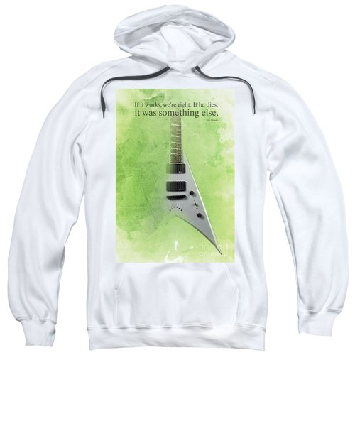 Dr House Inspirational Quote And Electric Guitar Green Vintage Poster For Musicians And Trekkers Sweatshirt by Pablo Franchi