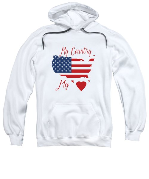 My Country My Heart Sweatshirt