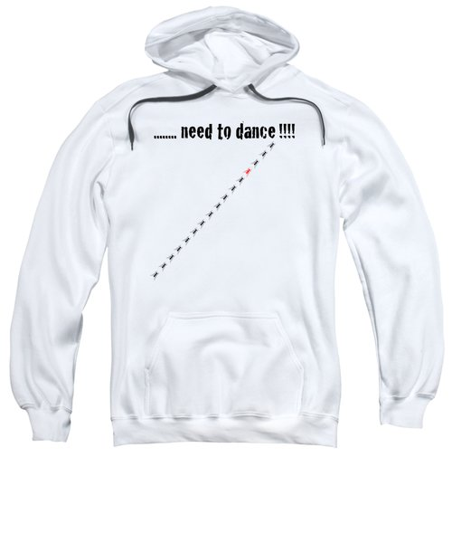 Need To Dance Sweatshirt by Carmen Fanali
