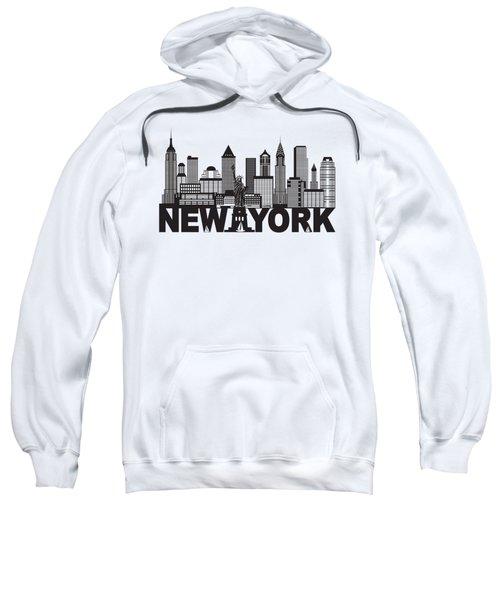 New York City Skyline And Text Black And White Illustration Sweatshirt