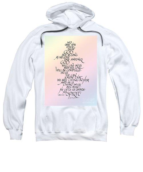 No One Has Seen God Sweatshirt
