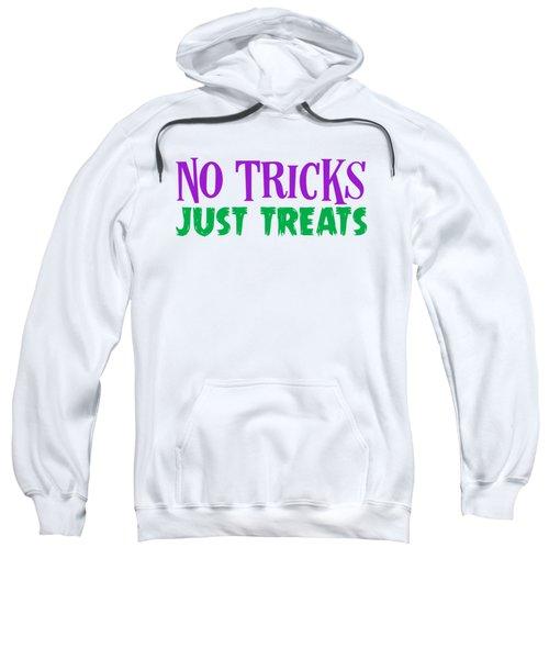 No Tricks Just Treats Halloween Funny Humor Love Candy Kids Or Children Funny Humor Halloween Sweatshirt