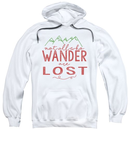 Not All Who Wander Are Lost In Pink Sweatshirt
