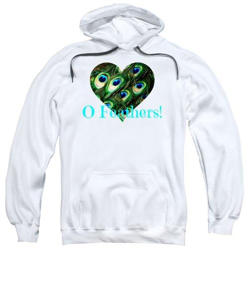 O Feathers Sweatshirt by Anita Faye
