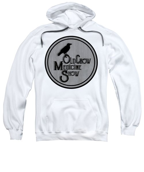 Old Crow Medicine Show Sign Sweatshirt