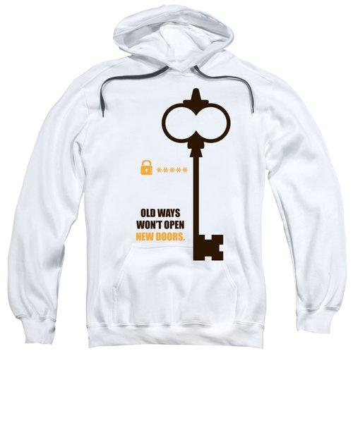 Open New Doors Business Quotes Poster Sweatshirt