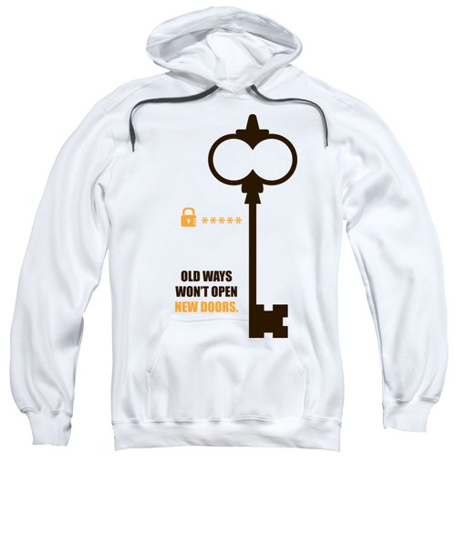Open New Doors Business Quotes Poster Sweatshirt