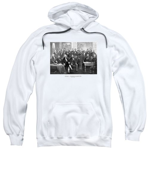 Our Presidents 1789-1881 Sweatshirt by War Is Hell Store