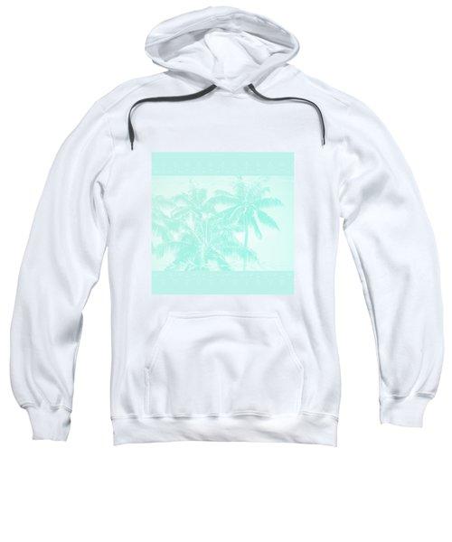Palm Trees Hawaii Tropical Cyan Sweatshirt