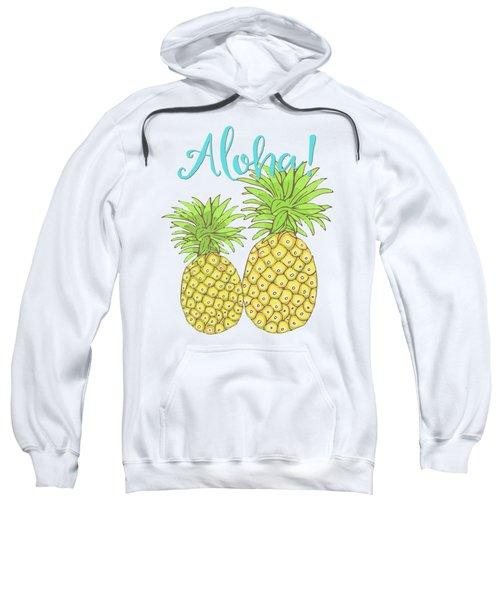 Pineapple Aloha Tropical Fruit Of Welcome Hawaii Sweatshirt