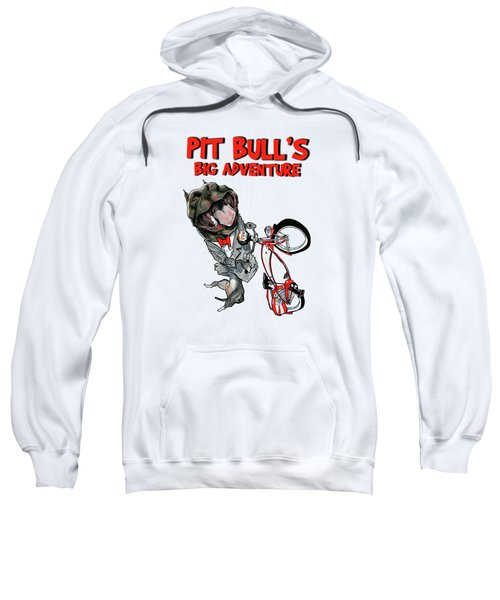 Pit Bull's Big Adventure Caricature Sweatshirt