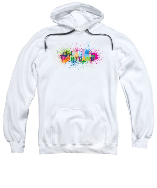 Portland Oregon Skyline Paint Splatter Text Illustration Sweatshirt