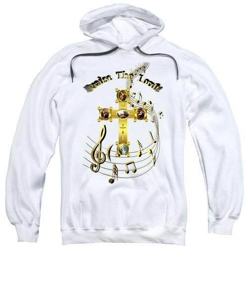 Praise The Lord Sweatshirt