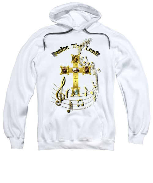 Praise The Lord Sweatshirt