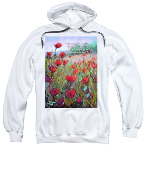 Praising Poppies With Bible Verse Sweatshirt