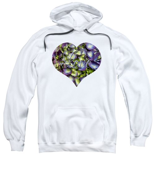 Purple And Cream Hydrangea Flowers Heart With Love Sweatshirt