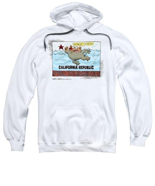Rain And Drought In California Sweatshirt