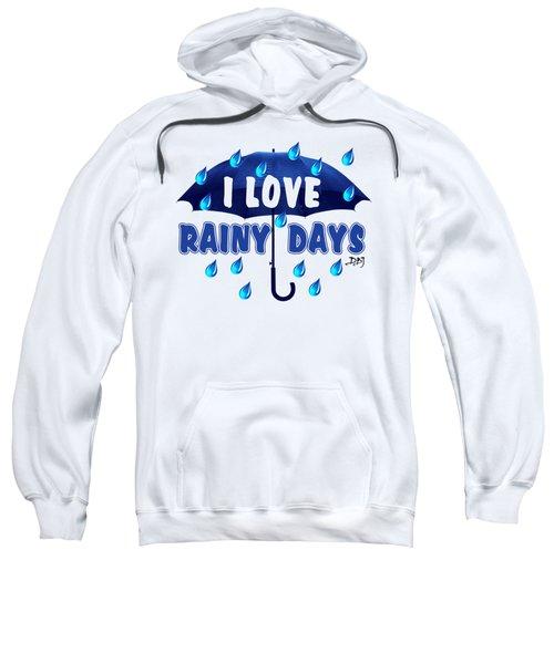 Rainy Days Sweatshirt