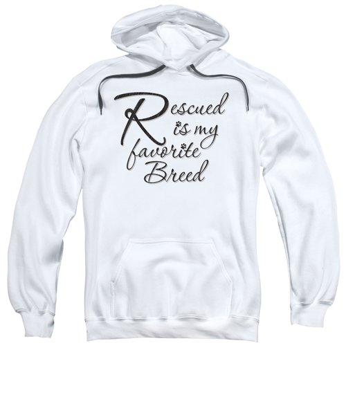 Rescued Sweatshirt