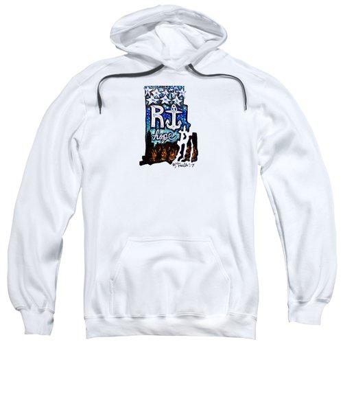 Rhode Island, Hope Sweatshirt
